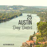 25 Austin Day Date Ideas