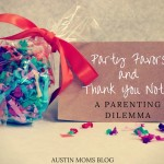 Party Favors and Thank You Notes: A Parenting Dilemma