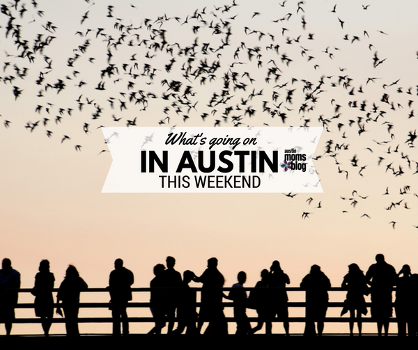 austin-moms-blog-weekend-guide