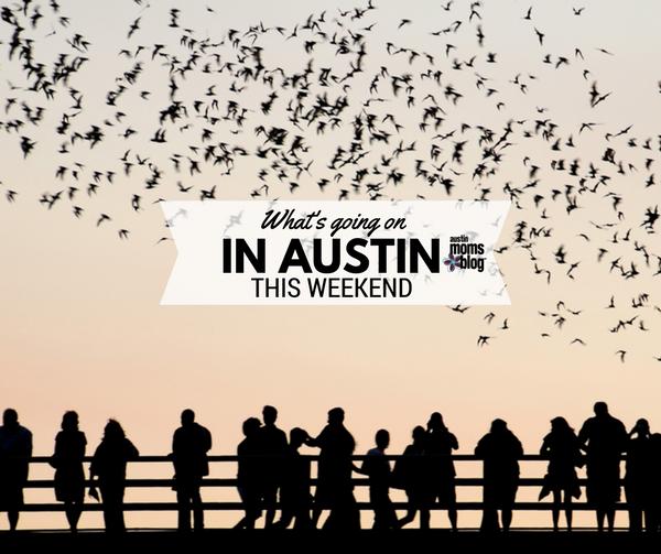 austin-moms-blog-weekend-guide