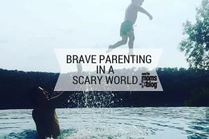 austin-moms-blog-brave-parenting