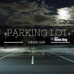 Parking Lot Survival Guide – My Scariest Moment