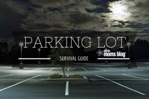 austin-moms-blog-parking-lot-survival-guide