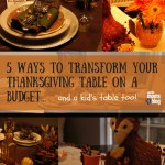 Transform Your Thanksgiving table!
