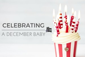 austin-moms-blog-celebrating-a-december-baby