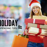 Top Ten Holiday Spending Tips