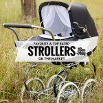 Top Rated Strollers on the Market
