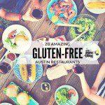20 Gluten-Free Restaurants in Austin