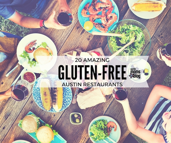 Austin Moms Blog Gluten Free Restaurants