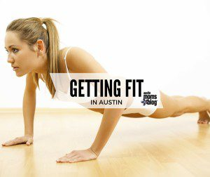 austin-moms-blog-guide-to-fitness