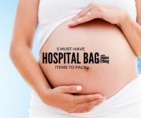 austin-moms-blog-hospital-bag-items