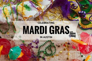 austin-moms-blog-celebrating-mardi-gras