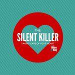 The Silent Killer: Fighting Against Heart Disease