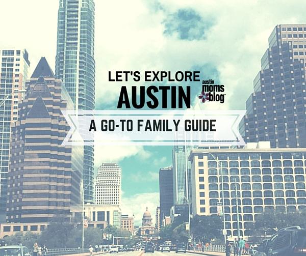 austin-moms-blog-family-guide
