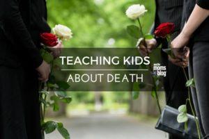 Teaching Kids About Death  I  Austin Moms Blog