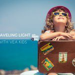 Travel Light With Vea Kids