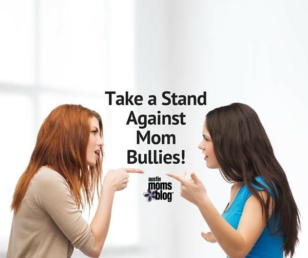 Mom Bullies