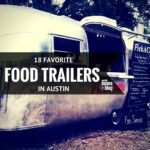18 Favorite Food Trailers in Austin