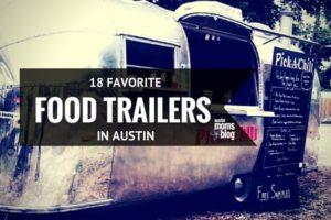 austin-moms-blog-favorite-food-trailers