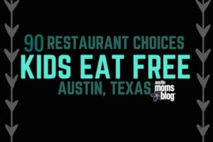 austin-moms-blog-kids-eat-free-austin