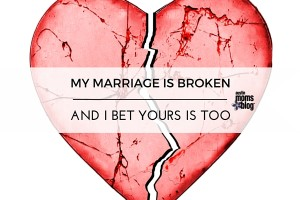 austin-moms-blog-my-marriage-is-broken