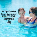10 Tips to Get Your Swimmer Ready for Summer