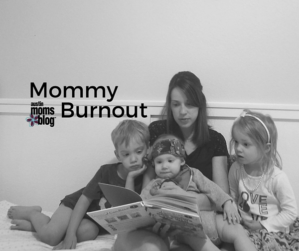 Mommy Burnout