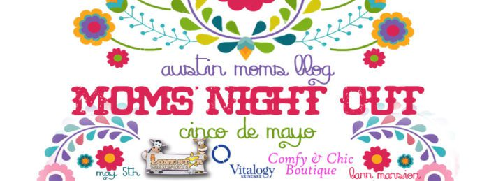 austin-moms-night-out-cinco-facebook