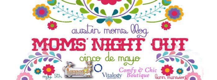 austin-moms-night-out-cinco-facebook