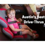 Austin's Best Drive-Thrus
