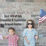 Best 4th of July Fireworks & Festivities Around Austin