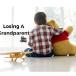 Teaching Children About Death: Losing A Grandparent