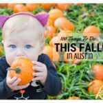 100 Things To Do This Fall in Austin