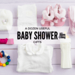 A Dozen Useful Baby Shower Gifts