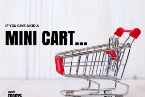 if-you-give-a-kid-a-mini-cart