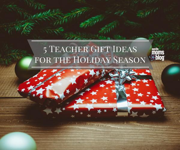 5-teacher-gift-ideas-for-the-holiday-season