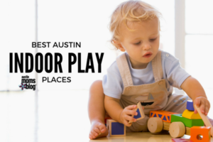 Best Austin Indoor Play Places