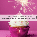 Best Venues for Winter Birthday Parties