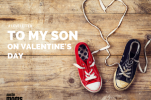A Love Letter to My Son on Valentine's Day