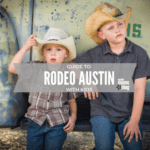 A Guide to Rodeo Austin with Kids
