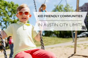 kid-friendly communities in Austin