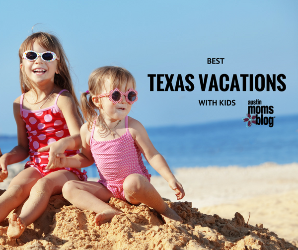 Best Texas Vacations With Kids