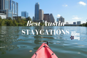 Austin staycations