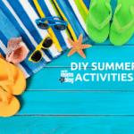 10 DIY Summer Activities