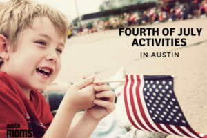 Fourth of July Activities in Austin