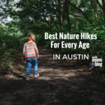 Best Nature Hikes for Every Age in Austin
