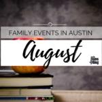 August Family Events Calendar