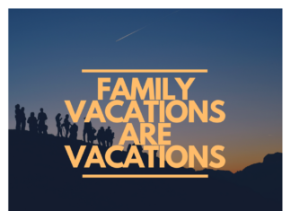 family vacations are vacations