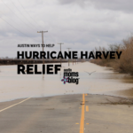 How Austinties Can Help Hurricane Harvey Victims
