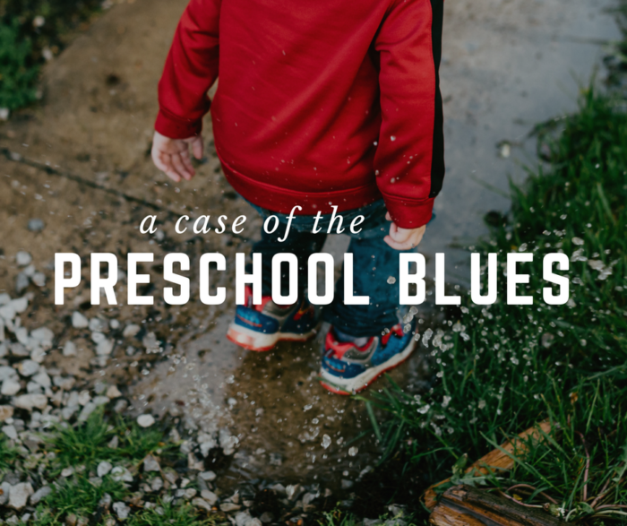 Preschool blues